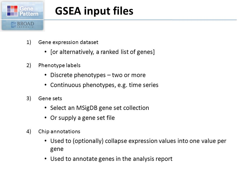 GSEA input files [or alternatively, a ranked list of genes]